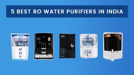 5 Best RO Water Purifier